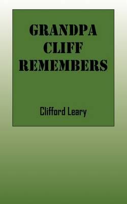 Grandpa Cliff Remembers