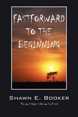 Fastforward to the Beginning: The Way It Began Is the Way It Will End