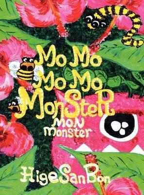 Mo Mo Mo Mo Monster: Mon Monster
