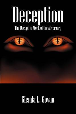 Deception: The Decpetive Work of the Adversary