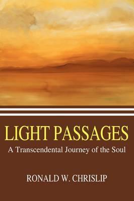 Light Passages: A Transcendental Journey of the Soul