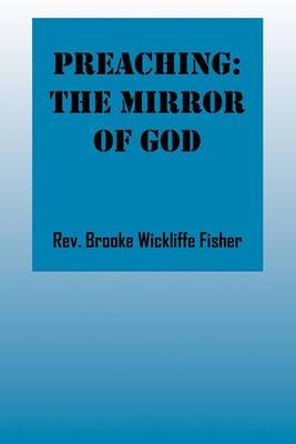 Preaching: The Mirror of God