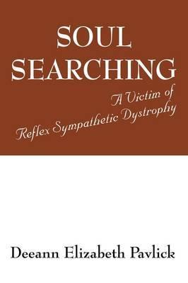 Soul Searching: A Victim of Reflex Sympathetic Dystrophy