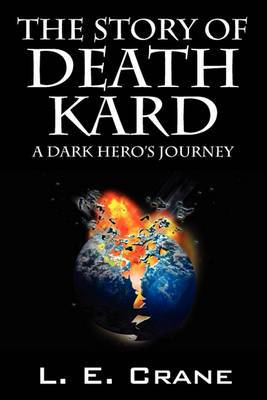 The Story of Death Kard: A Dark Hero's Journey