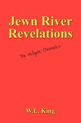 Jewn River Revelations: The Hellgate Chronicles