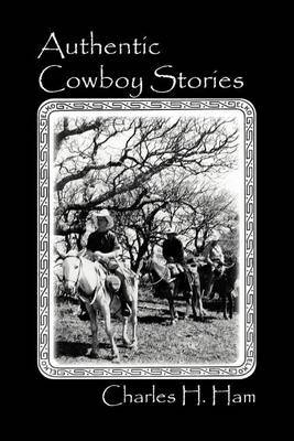 Authentic Cowboy Stories