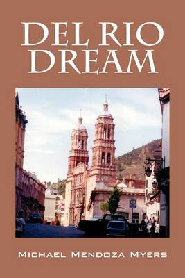 del Rio Dream