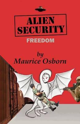 Alien Security: Freedom