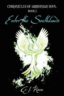 Chronicles of Armonian Soul: Book I: Enter the Southlands