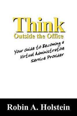 Think Outside the Office: Your Guide to Becoming a Virtual Administrative Service Provider