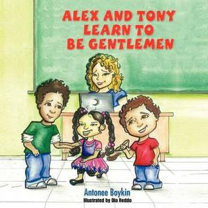 Alex and Tony Learn to Be Gentlemen