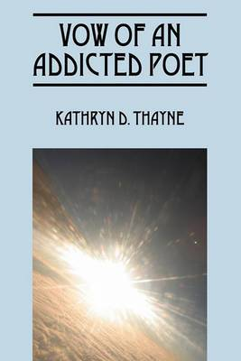 Vow of an Addicted Poet