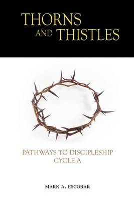 Thorns and Thistles: Pathways to Discipleship
