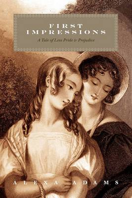 First Impressions: A Tale of Less Pride & Prejudice