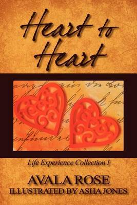 Heart to Heart: Life Experience Collection I