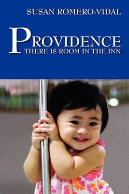 Providence: There Is Room in the Inn