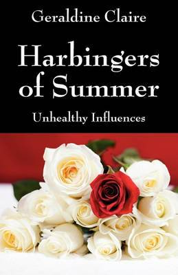 Harbingers of Summer: Unhealthy Influences