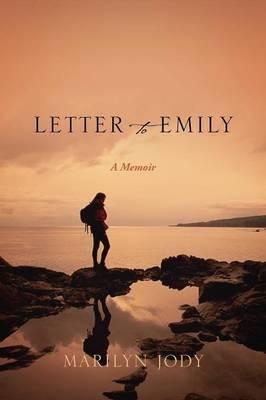 Letter to Emily: A Memoir