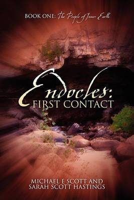 Endocles: First Contact: Book One: The People of Inner Earth