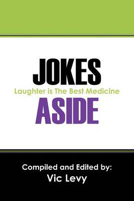 Jokes Aside: Laughter Is the Best Medicine