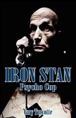Iron Stan: Psyco Cop