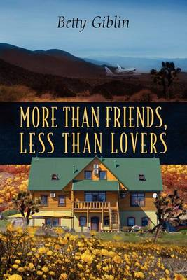 More Than Friends, Less Than Lovers