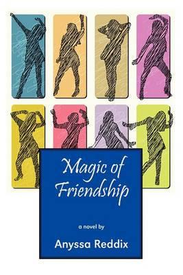 Magic of Friendship