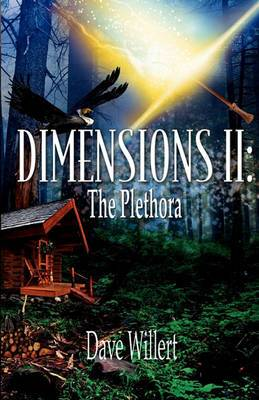 Dimensions II: The Plethora
