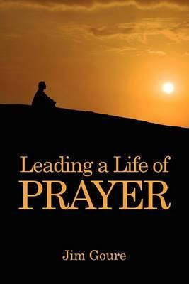 Leading a Life of Prayer