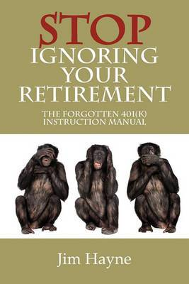 Stop Ignoring Your Retirement: The Forgotten 401(k) Instruction Manual