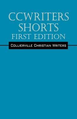Ccwriters, Shorts. First Edition