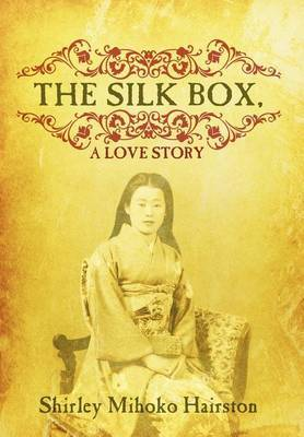 The Silk Box, a Love Story