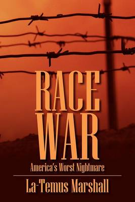 Race War: America's Worst Nightmare