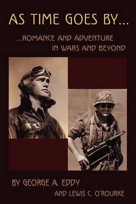 As Time Goes by: Romance and Adventure in Wars and Beyond