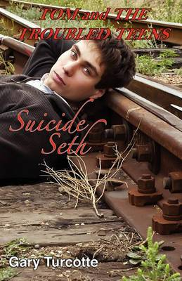 Tom and the Troubled Teens: Suicide Seth