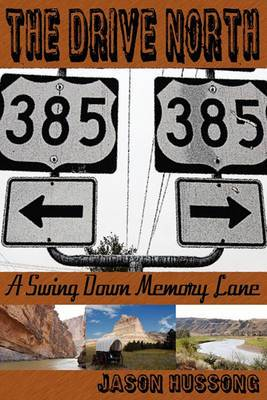 The Drive North: A Swing Down Memory Lane
