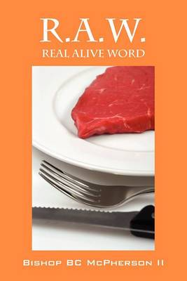 R.A.W.: Real Alive Word