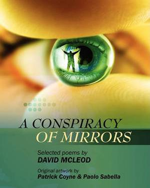 A Conspiracy of Mirrors