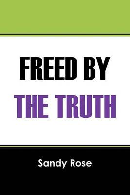 Freed by the Truth