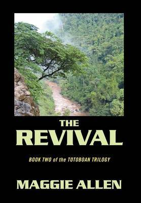 The Revival: Book Two of the Totoboan Trilogy