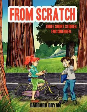 From Scratch: Three Short Stories for Children