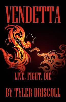 Vendetta: Live, Fight, Die