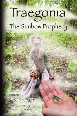 Traegonia: The Sunbow Prophecy