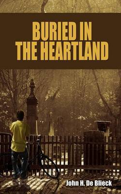 Buried in the Heartland