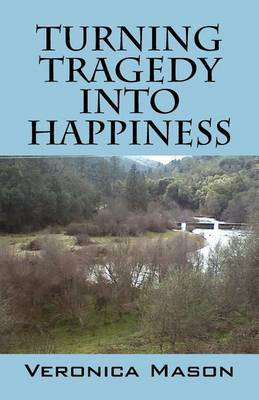 Turning Tragedy Into Happiness