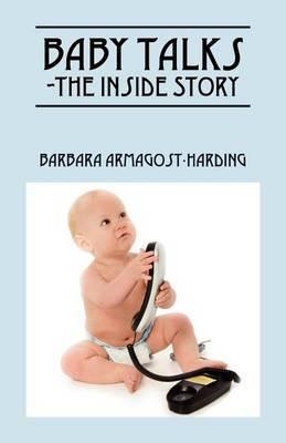 Baby Talks the Inside Story