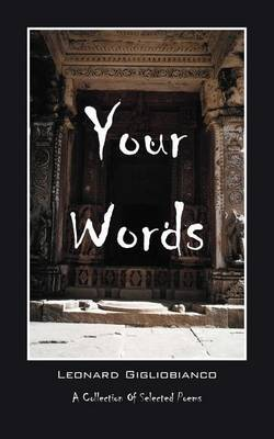 Your Words: A Collection of Selected Poems