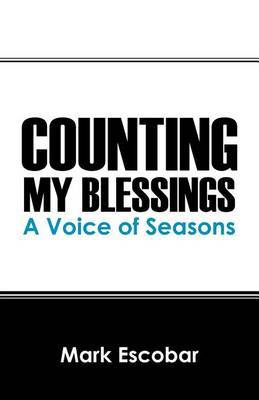 Counting My Blessings: A Voice of Seasons