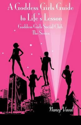 Goddess Girls Guide to Life's Lesson: Goddess Girl Social Club