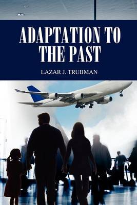 Adaptation to the Past
